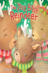 The Itsy Bitsy Reindeer by Jeffrey Burton