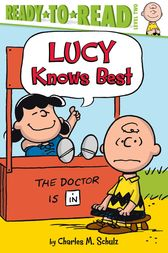Lucy Knows Best by Charles  M. Schulz