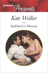 Indebted to Moreno by Kate Walker