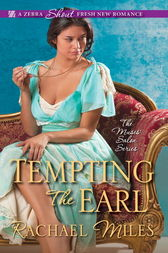 Tempting the Earl by Rachael Miles