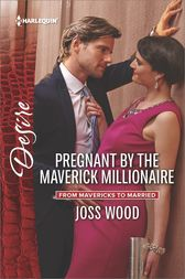 Pregnant by the Maverick Millionaire by Joss Wood