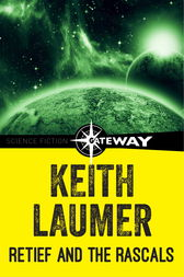 Retief and the Rascals by Keith Laumer
