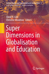 Super Dimensions in Globalisation and Education by David R. Cole