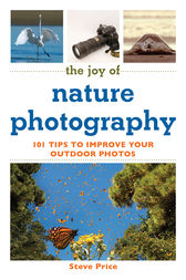 The Joy of Nature Photography by Steve Price