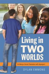 Living in Two Worlds by Dylan Emmons