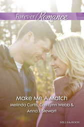 Baby, Baby/The Matchmaker Wore Skates/Suddenly Sophie by Melinda Curtis