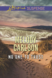 No One To Trust by Melody Carlson
