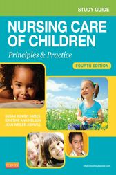 Study Guide for Nursing Care of Children - E-Book by Susan R. James