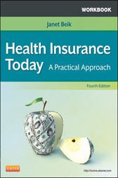 Workbook for Health Insurance Today - E-Book by Janet I. Beik