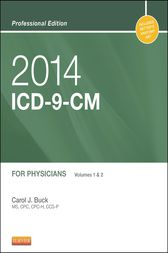 2014 ICD-9-CM for Physicians, Volumes 1 and 2 Professional Edition by Carol J. Buck