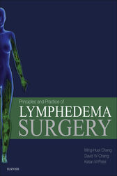 Principles and Practice of Lymphedema Surgery  E-Book by Ming-Huei Cheng