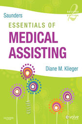 Saunders Essentials of Medical Assisting - E-Book by Diane M. Klieger