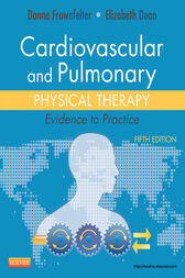 Cardiovascular and Pulmonary Physical Therapy - E-Book by Donna Frownfelter