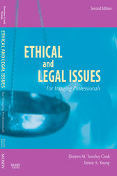 Ethical and Legal Issues for Imaging Professionals - E-Book by Doreen M. Towsley-Cook