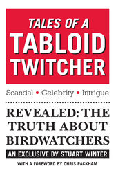Tales of a Tabloid Twitcher by Stuart Winter
