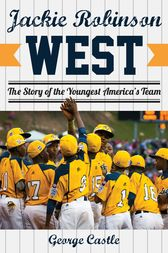 Jackie Robinson West by George Castle