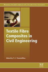 Textile Fibre Composites in Civil Engineering by Thanasis Triantafillou