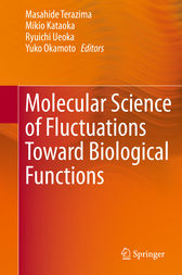 Molecular Science of Fluctuations Toward Biological Functions by Mazahide Terazima
