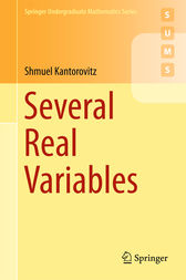 Several Real Variables by Shmuel Kantorovitz