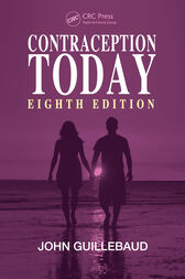 Contraception Today, Eighth Edition by John Guillebaud