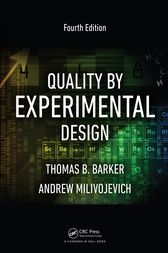Quality by Experimental Design, Fourth Edition by Thomas B. Barker