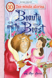 Ten-minute Stories Beauty and the Beast and other stories by Miles Kelly