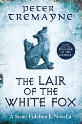 The Lair of the White Fox (A Sister Fidelma e-novella) by Peter Tremayne