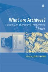 What are Archives? by Louise Craven