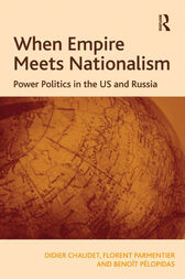 When Empire Meets Nationalism by Didier Chaudet