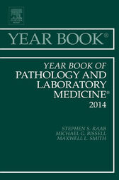 Year Book of Pathology and Laboratory Medicine 2014, E-Book by Stephen S. Raab