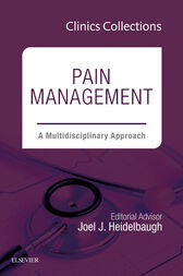 Pain Management: A Multidisciplinary Approach, 1e (Clinics Collections), E-Book by Joel J. Heidelbaugh