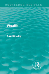 Wealth by A.W. Kirkaldy
