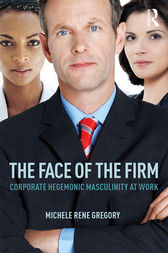 The Face of the Firm by Michele Rene Gregory
