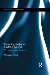 Reporting Thailand's Southern Conflict by Phansasiri Kularb