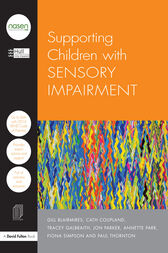 Supporting Children with Sensory Impairment by Hull City Council