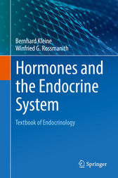 Hormones and the Endocrine System by Bernhard Kleine