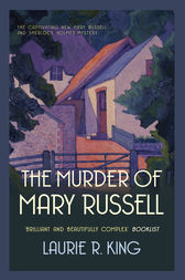 Murder of Mary Russell, The by Laurie R. King