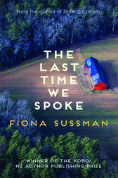 The Last Time We Spoke by Fiona Sussman