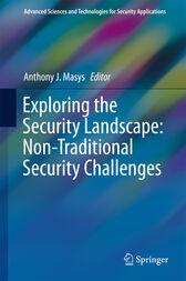 Exploring the Security Landscape: Non-Traditional Security Challenges by Anthony J. Masys