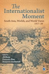 The Internationalist Moment by Ali Raza