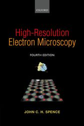 High-Resolution Electron Microscopy by John C. H. Spence