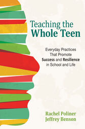 Teaching the Whole Teen by Rachel A. Poliner