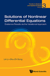 Solutions of Nonlinear Differential Equations by Lin Li