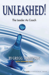 Unleashed! by Gregg Thompson