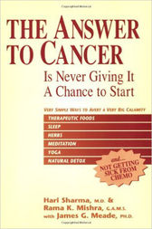 The Answer to Cancer by Hari Sharma