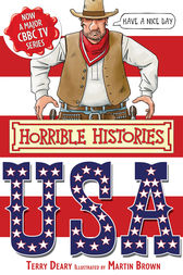Horrible Histories: USA by Terry Deary