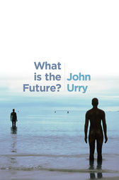 What is the Future? by John Urry
