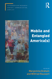 Mobile and Entangled America(s) by Maryemma Graham