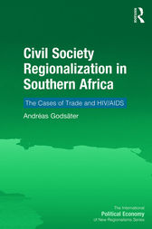 Civil Society Regionalization in Southern Africa by Andréas Godsäter