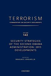 TERRORISM: COMMENTARY ON SECURITY DOCUMENTS VOLUME 142 by Douglas Jr. Lovelace